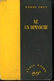Ne Un Dimanche. ( Call Me Duke ). Collection : Serie Noire Sans Jaquette N° 308 - Couverture - Format classique