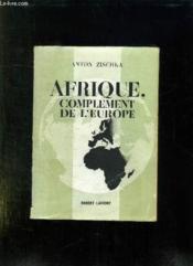 Afrique. Complement De L Europe. - Couverture - Format classique