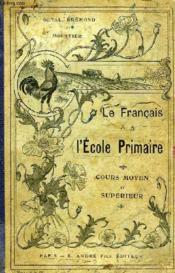 Grammaire Et Composition Francaise, Cours Moyen Et Superieur - Couverture - Format classique