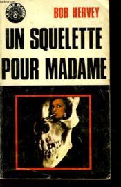 Un Squelette Pour Madame - Policier - N°5 - Couverture - Format classique