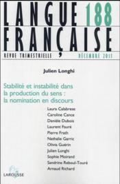 Langue française N.188 ; stabilité et instabilité dans la production du sens : la nomination en discours - Couverture - Format classique