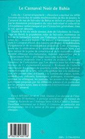 Le Carnaval Noir De Bahia ; Ethnicite, Identite, Fete Afro A Salvador - 4ème de couverture - Format classique