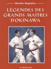 Legendes Des Grands Maitres D'Okinawa - Couverture - Format classique