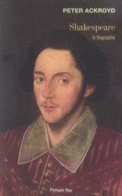 Shakespeare ; la biographie - Intérieur - Format classique