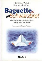 Baguette Oder Schwartzbrot ; Correspondance Gallo-Germaine - Intérieur - Format classique