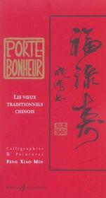Porte-Bonheur (Les Voeux Traditionnels Chinois) - Intérieur - Format classique