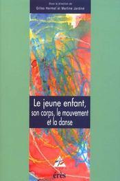 Le jeune enfant, son corps, le mouvement et la danse - Intérieur - Format classique