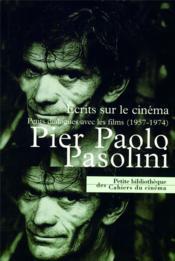 Pier Paolo Pasolini ; écrits sur le cinéma - Couverture - Format classique