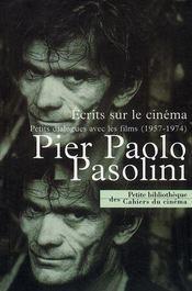 Pier Paolo Pasolini ; écrits sur le cinéma - Intérieur - Format classique