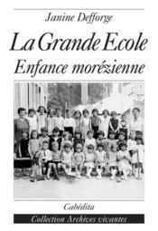 La Grande Ecole, Enfance Morezienne - Couverture - Format classique