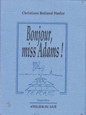 Bonjour miss Adams - Couverture - Format classique