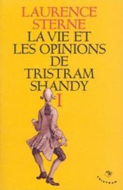 La Vie Et Les Opinions De Tristam Shandy T.1 - Couverture - Format classique