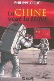 La chine veut la lune - Intérieur - Format classique