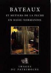 Bateaux et métiers de la pêche en basse-normandie - Intérieur - Format classique