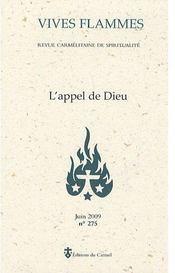 Revue Vives Flammes N.275 ; L'Appel De Dieu - Couverture - Format classique