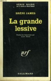 La Grande Lessive. Collection : Serie Noire N° 1159 - Couverture - Format classique