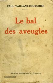 Le Bal Des Aveugles. - Couverture - Format classique