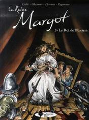 La reine margot t.2 ; le roi de navarre - Intérieur - Format classique