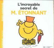 L'incroyable secret de Monsieur Etonnant - Intérieur - Format classique