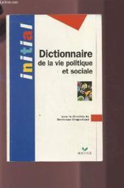 Dictionnaire de la vie politique et sociale - Couverture - Format classique