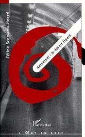 Antonioni : le désert figuré - Couverture - Format classique