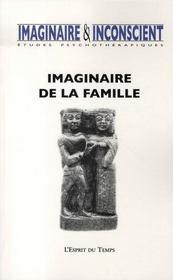 REVUE IMAGINAIRE ET INCONSCIENT N.18 ; imaginaire de la famille - Intérieur - Format classique