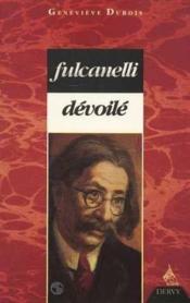 Fulcanelli devoile - Couverture - Format classique
