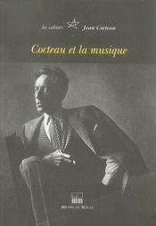 Les cahiers jean cocteau ; cocteau et la musique - Intérieur - Format classique