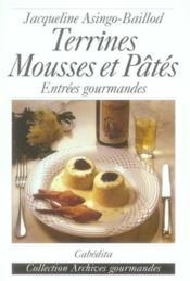 Terrines, Mousses Et Pates - Couverture - Format classique