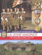 Hommes et ouvrages de ... t.1 ; la ligne maginot - Intérieur - Format classique