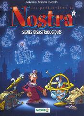 Les prédictions de Nostra t.2 ; signes désastrologiques - Intérieur - Format classique