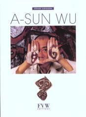 A-Sun Wu Vie Et Oeuvre - Couverture - Format classique