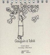 Terre delicieuse - gauguin - Intérieur - Format classique