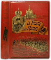 La Russie et les Russes. Impressions de voyage. Ouvrage orné d'environ 250 compositions de MM. F. de Haenen et Pranischnikoff, etc. - Couverture - Format classique