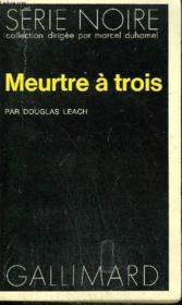 Collection : Serie Noire N° 1483 Meurte A Trois - Couverture - Format classique
