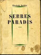 Serres Paradis. - Couverture - Format classique