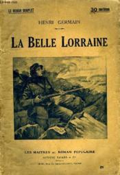 La Belle Lorraine. - Couverture - Format classique