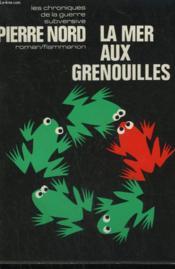 La Mer Aux Grenouilles. - Couverture - Format classique