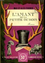 L'Amant De La Petite Dubois. Collection : Select Collection N°183 - Couverture - Format classique
