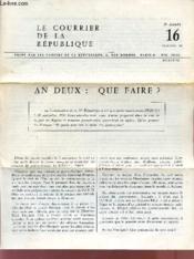 LE COURRIER DE LA REPUBLIQUE / 2è ANNEE - 126 OCTOBRE 1960 / AN DEUX : QUE FAIRE?. - Couverture - Format classique