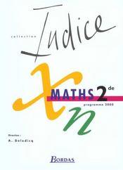 INDICE MATHS ; 2nde ; livre de l'élève - Intérieur - Format classique