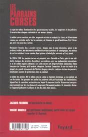 Les parrains corses ; leur histoire, leurs reseaux, leurs protections - 4ème de couverture - Format classique