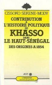 Contribution A L'Histoire Politique Du Kasso ... - Couverture - Format classique