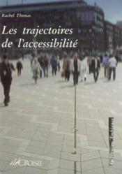 Les Trajectoires De L'Accessibilite - Couverture - Format classique