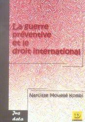 La guerre préventive et le droit international - Intérieur - Format classique