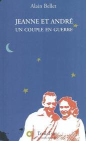 Jeanne et André, un couple en guerre ; le cartable - Couverture - Format classique