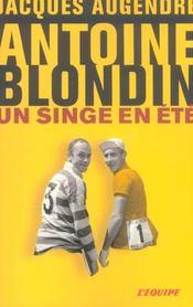 Antoine Blondin ; Un Singe En Ete - Intérieur - Format classique