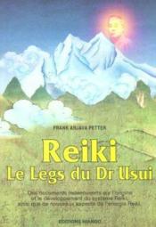 Reiki ; le legs du docteur usui - Couverture - Format classique