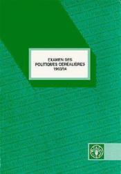 Examen des politiques cerealieres 1993-1994 - Couverture - Format classique
