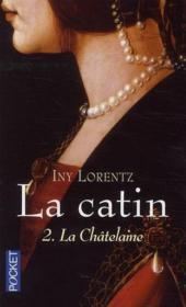 La catin t.2 ; la châtelaine - Couverture - Format classique